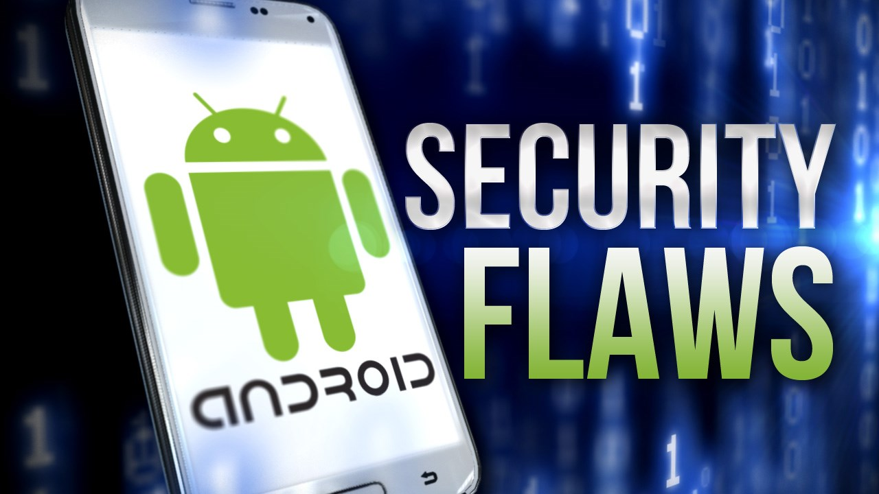 android secuirty flaws pic graphic_401041