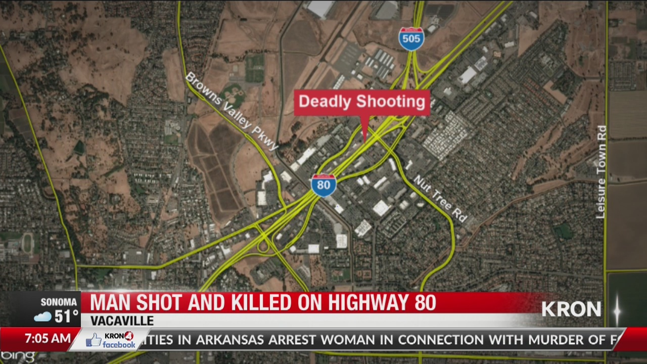 Man shot, killed in Vacaville freeway shooting