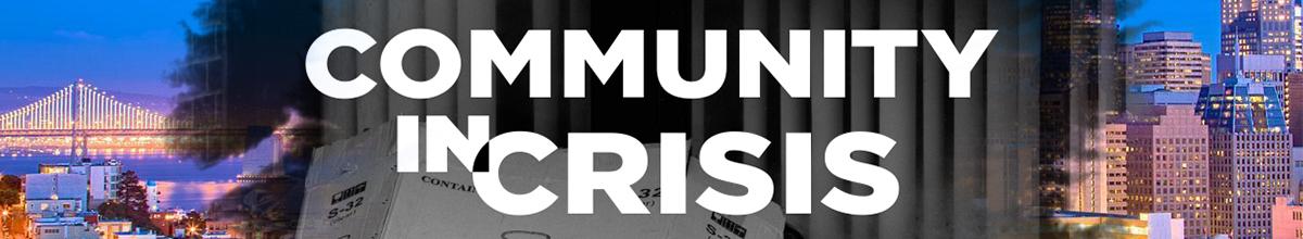 Community in Crisis